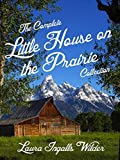 The Complete Little House on the Prairie Collection