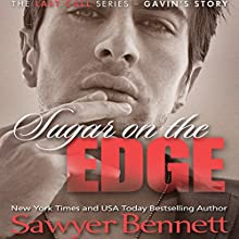 Sugar on the Edge Audiobook by Sawyer Bennett Narrated by Douglas Berger, Bunny Warren