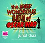 The Brief Wondrous Life of Oscar Wao (unabridged audio book)