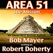 Area 51: the Mission | [Bob Mayer, Robert Doherty]