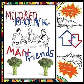 Man Friends [Explicit]