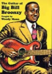Guitar of Big Bill Broonz [Import ang...