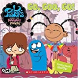 Go, Goo, Go! (Foster's Home for Imaginary Friends ) (0439775809) by Weiss, David