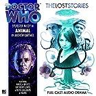 Doctor Who - The Lost Stories - Animal Hörbuch von Andrew Cartmel Gesprochen von: Sylvester McCoy, Angela Bruce, Beth Chalmers