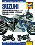Alan Ahlstrand Suzuki GSX-R750 and GSX-R1100 Fours, Katana (GSX600F, GSX750F and GSX1100F) Fours Owners Workshop Manual (Haynes Service and Repair Manuals)