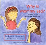 Why is Mommy Sad? A Child's Guide to Parental Depression