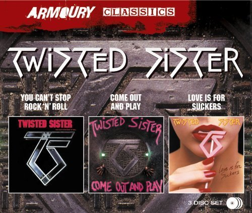 You Can't Stop Rock 'N' Roll & Come Out And Play & Love Is For Suckers [3 CD] by Twisted Sister (2014-03-18)