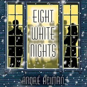 Eight White Nights Audiobook