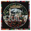 Quilt - Live in Concert