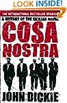 Cosa Nostra: A History of the Sicilia...