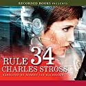 Rule 34 Audiobook by Charles Stross Narrated by Robert Ian Mackenzie