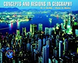 Concepts And Regions In Geography (0471093033) by De Blij, Harm J.