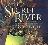 Kate Grenville The Secret River