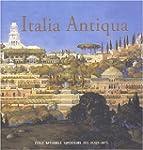 Italia antiqua. Envois de Rome des ar...