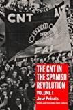 img - for The CNT in the Spanish Revolution: Volume 1 book / textbook / text book