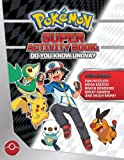 Pokémon Super Activity Book: Do You Know Unova?