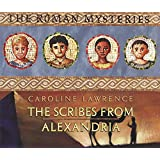 15 The Scribes from Alexandria (ROMAN MYSTERIES)
