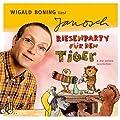 Riesenparty f�r den Tiger. CD . Und drei weitere Geschichten