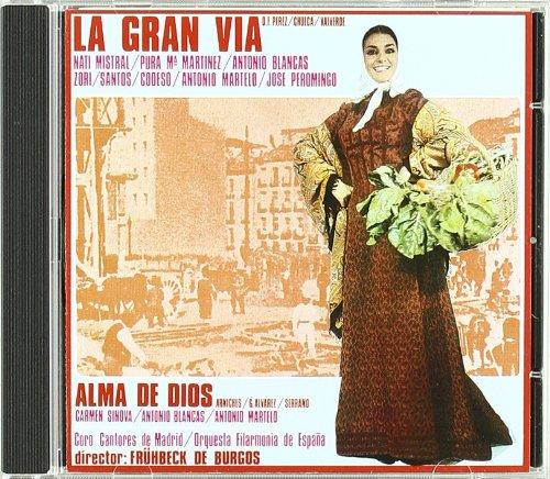 La Gran Via,Chueca  Y Alma de dios,Serrano - Varios artistas - CD