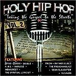 Holy Hip Hop 2: Taking The Gospel T