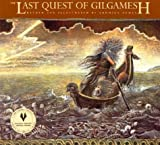 Image of The Last Quest of Gilgamesh (Gilgamesh Trilogy, The)