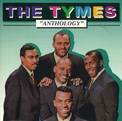 The Tymes - Anthology - Zortam Music