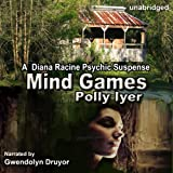 Mind Games: A Diana Racine Psychic Suspense, Book 1