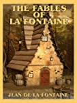 The Fables of La Fontaine (Illustrate...