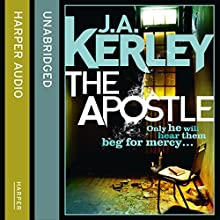 The Apostle: Carson Ryder, Book 12 (       UNABRIDGED) by J. A. Kerley Narrated by John Moraitis