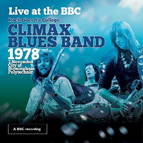 Live at the BBC by CLIMAX BLUES BAND (2015-08-03)