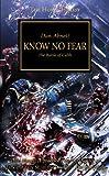 Horus Heresy: Know No Fear Dan Abnett