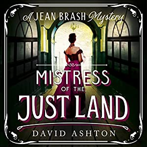 Mistress of the Just Land Audiobook