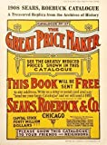img - for 1908 Sears, Roebuck Catalogue: A Treasured Replica from the Archives of History book / textbook / text book