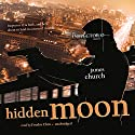 Hidden Moon: An Inspector O Novel Audiobook by James Church Narrated by Feodor Chin
