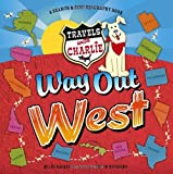 Way Out West (Travels with Charlie)