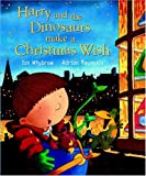 img - for Harry and the Dinosaurs Make a Christmas Wish book / textbook / text book