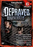 Depraved Degenerates