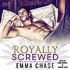 Royally Screwed Hörbuch von Emma Chase Gesprochen von: Andi Arndt, Shane East