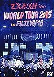 WORLD TOUR 2015 in FUJIYAMA[DVD]