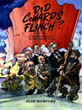 Did Cowards Flinch?: A Cartoon History of the Labour Party Alan Mumford