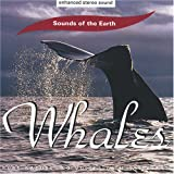 Sounds of the Earth Sounds of the Earth: Whales