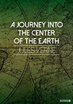 A Journey Into The Center Of The Earth (german Edition)