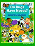 Do Bugs Have Noses?