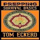 Prepping: Survival Basics Hörbuch von Tom Eckerd Gesprochen von: K.W. Keene