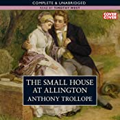 The Small House At Allington | [Anthony Trollope]