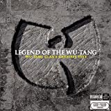 Wu-Tang Clan - Legend of the Wu-Tang: Wu-Tang Clan&#39;s Greatest Hits