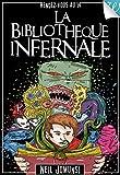 La Biblioth�que Infernale