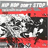 Hip Hop Don't Stop - the Ultimate Collectionby Various Artists