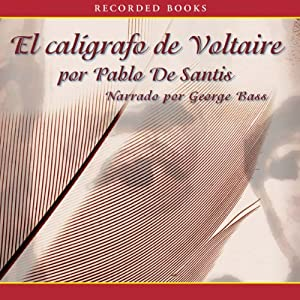 El Caligrafo de Voltaire [The Calligrapher of Voltaire] Audiobook