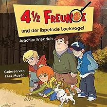 4 1/2 Freunde und der lispelnde Lockvogel (4 1/2 Freunde 1) Hörbuch von Joachim Friedrich Gesprochen von: Felix Mayer